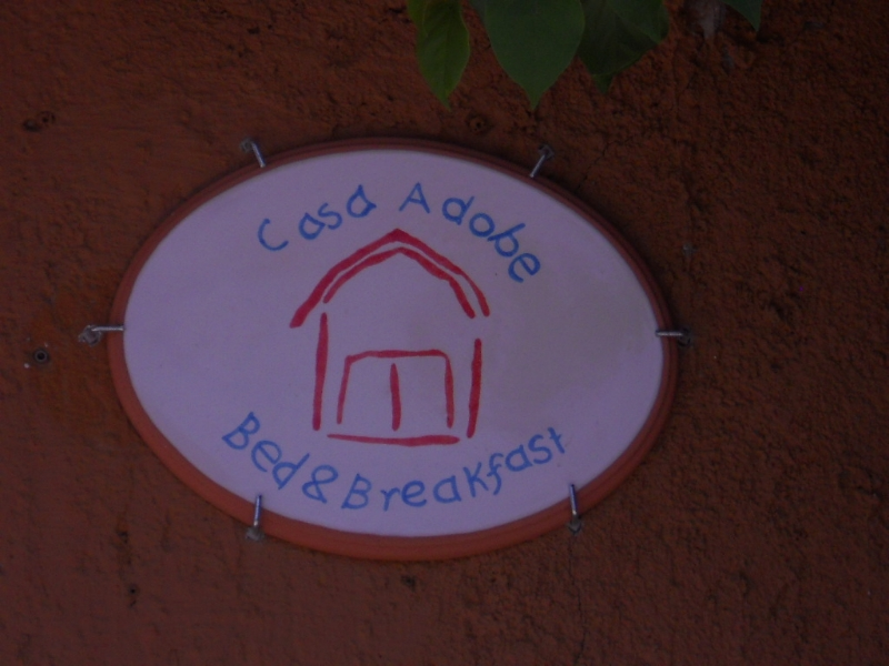 Casa Adobe B&B sign.